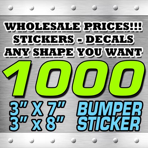 1000 BUMPER STICKER 3X7 3x8