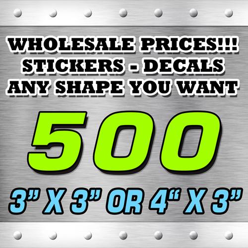 500 STICKERS 3X3 OR 4X3